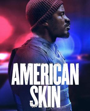 locandina ufficiale di american skin - nerdface
