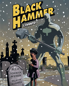 copertina Black Hammer 2: l'Evento - nerdface