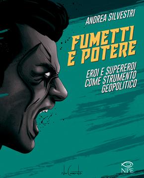 copertina ufficiale del libro fumetti e potere - nerdface